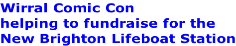 Wirral Comic Con helping to fundraise for the New Brighton Lifeboat Station
